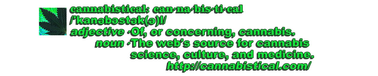 January 2020 Cannabistical Of Or Concerning Cannabis